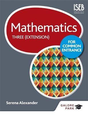 Mathematics for Common Entrance Three (Extension) - pr_332480