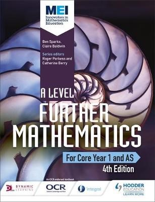 MEI A Level Further Mathematics Core Year 1 (AS) 4th Edition - pr_332500