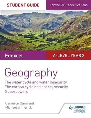 Edexcel A-level Year 2 Geography Student Guide 3: The Water Cycle and Water Insecurity; The Carbon Cycle and Energy Security; Superpowers - pr_332535