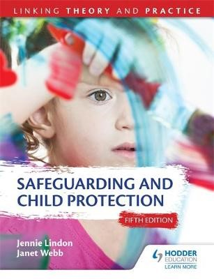 Safeguarding and Child Protection 5th Edition: Linking Theory and Practice - pr_178467