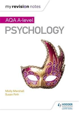 My Revision Notes: AQA A Level Psychology -