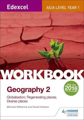 Edexcel AS/A-level Geography Workbook 2: Globalisation; Regenerating Places; Diverse Places - pr_332541