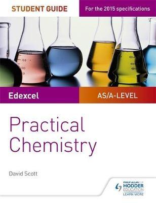 Edexcel A-level Chemistry Student Guide: Practical Chemistry - pr_135551