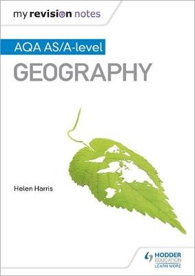 My Revision Notes: AQA AS/A-level Geography - pr_332584