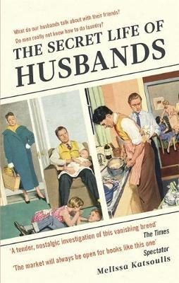 The Secret Life of Husbands -