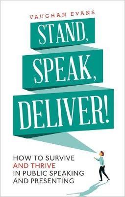 Stand, Speak, Deliver! - pr_151157