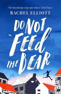 Do Not Feed the Bear -