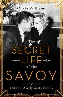 The Secret Life of the Savoy -