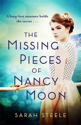 The Missing Pieces of Nancy Moon -