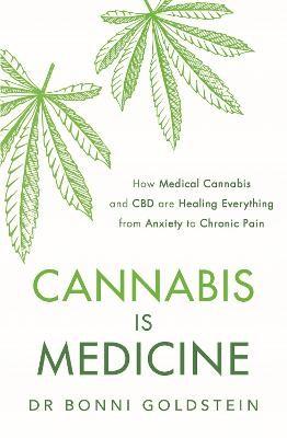 Cannabis is Medicine -