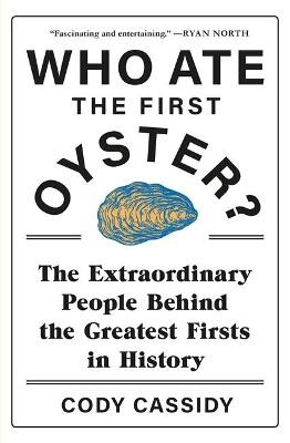 Who Ate the First Oyster? - pr_1784094
