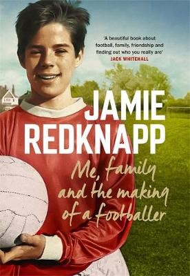 Me, Family and the Making of a Footballer -
