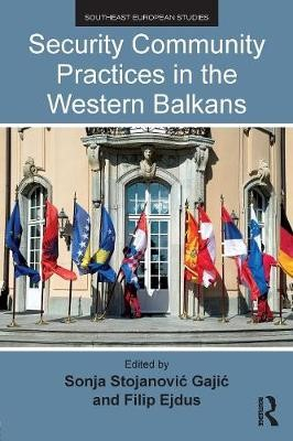 Security Community Practices in the Western Balkans -
