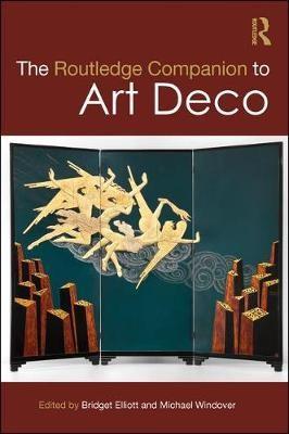 The Routledge Companion to Art Deco -