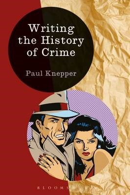 Writing the History of Crime -