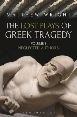 The Lost Plays of Greek Tragedy (Volume 1) -
