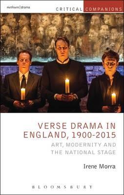 Verse Drama in England, 1900-2015 -