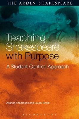 Teaching Shakespeare with Purpose -