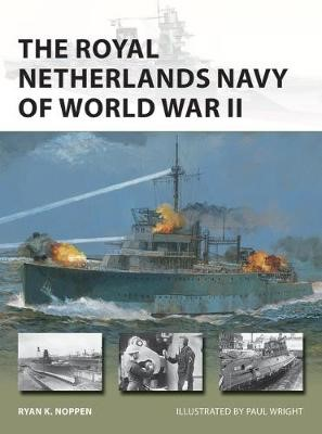 The Royal Netherlands Navy of World War II -