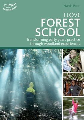 I Love Forest School -