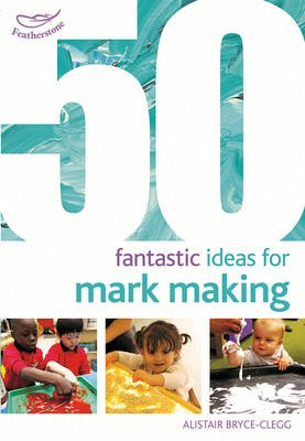 50 Fantastic Ideas for Mark Making - pr_19210
