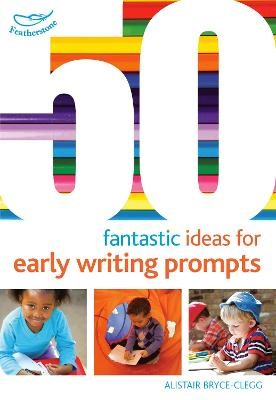 50 Fantastic Ideas for Early Writing Prompts - pr_19144