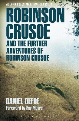 Robinson Crusoe and the Further Adventures of Robinson Crusoe -