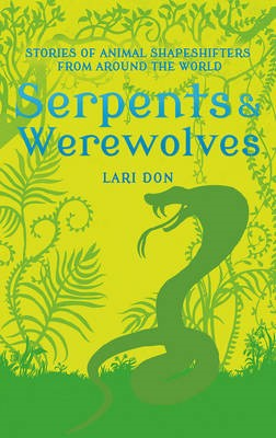 Serpents and Werewolves -
