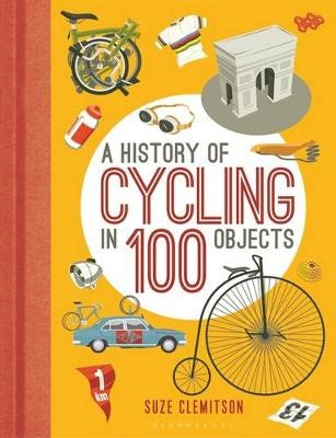 A History of Cycling in 100 Objects -