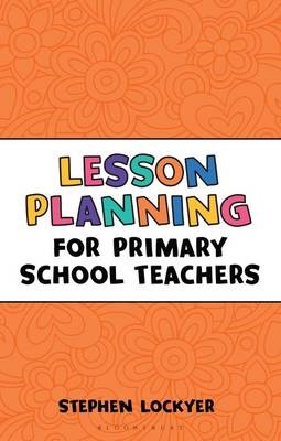 Lesson Planning for Primary School Teachers -