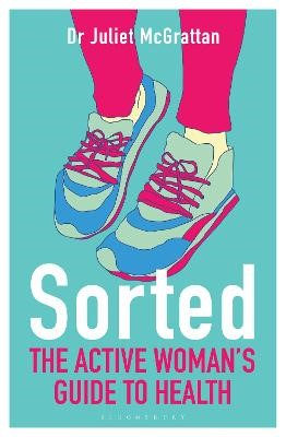 Sorted: The Active Woman's Guide to Health -