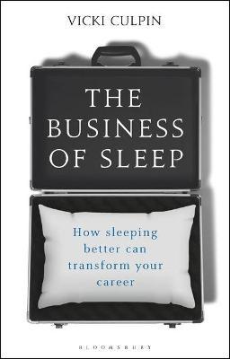 The Business of Sleep -