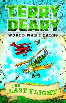 World War I Tales: The Last Flight -