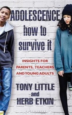 Adolescence: How to Survive It -