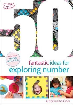 50 Fantastic Ideas for Exploring Number - pr_316166