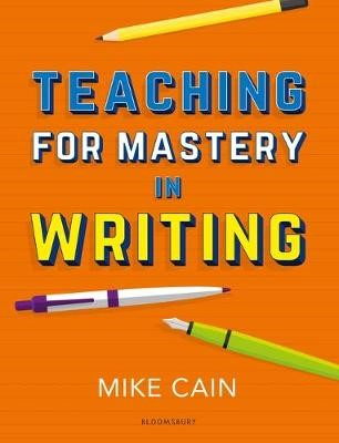 Teaching for Mastery in Writing -