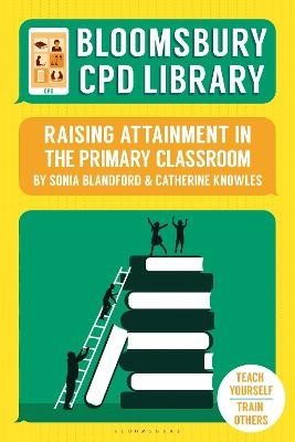 Bloomsbury CPD Library: Raising Attainment in the Primary Classroom - pr_119276