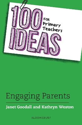 100 Ideas for Primary Teachers: Engaging Parents -