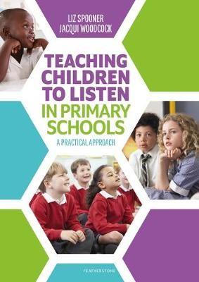 Teaching Children to Listen in Primary Schools -