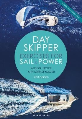 Day Skipper Exercises for Sail and Power -