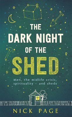 The Dark Night of the Shed -