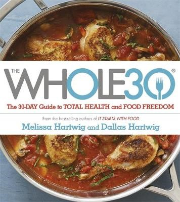 The Whole 30 -