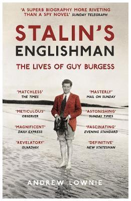 Stalin's Englishman: The Lives of Guy Burgess - pr_118584