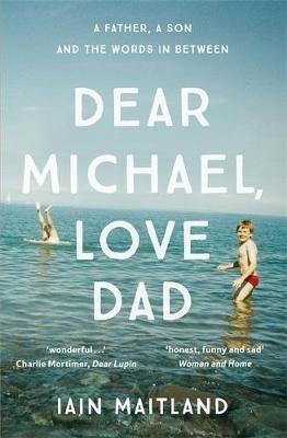 Dear Michael, Love Dad -