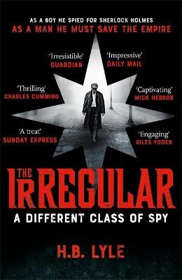The Irregular: A Different Class of Spy -