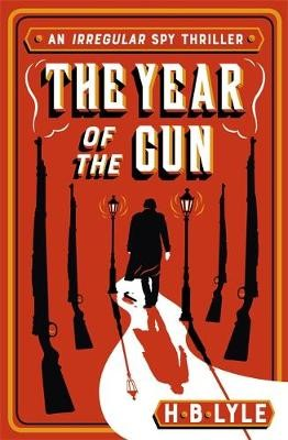 The Year of the Gun -