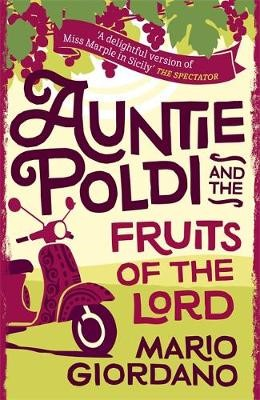 Auntie Poldi and the Fruits of the Lord -