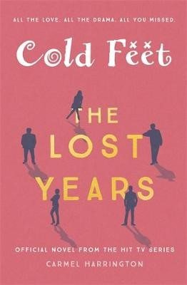 Cold Feet: The Lost Years -