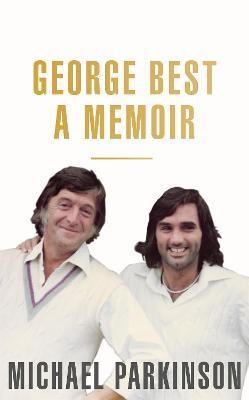 George Best: A Memoir -