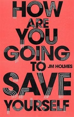 How Are You Going To Save Yourself -